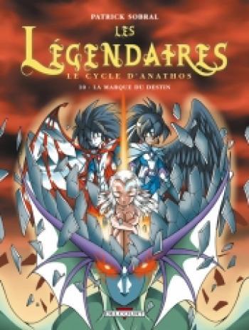 Couverture de l'album Les Légendaires - 10. La marque du destin