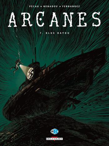 Couverture de l'album Arcanes - 7. Blue Bayou