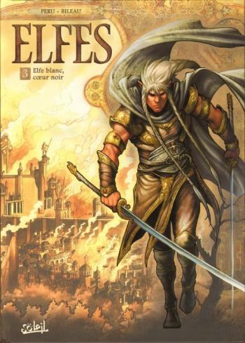 Couverture de l'album Elfes - 3. Elfe blanc, coeur noir