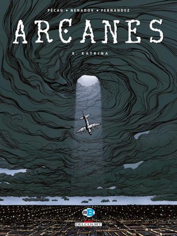 Couverture de l'album Arcanes - 8. Katrina