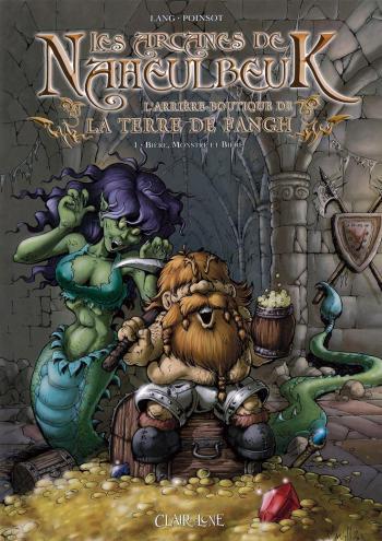 Couverture de l'album Les arcanes de Naheulbeuk - 1. Bière, Monstre et Bière