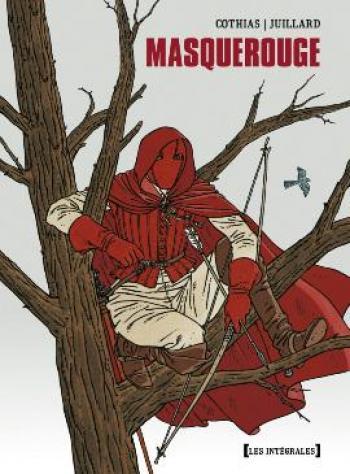 Couverture de l'album Masquerouge - INT. Masquerouge (intégrale) -Tomes 1 à 3