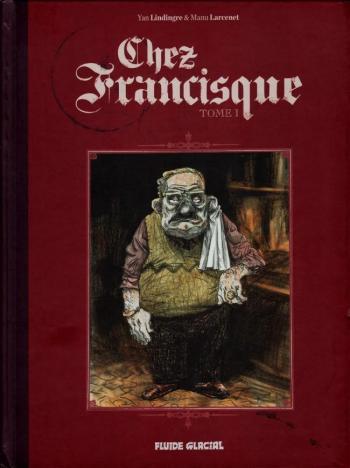 Couverture de l'album Chez Francisque - 1. Tome 1
