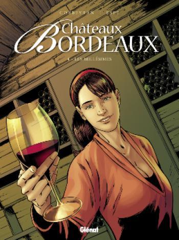 Couverture de l'album Châteaux Bordeaux - 4. Les Millésimes