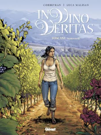 Couverture de l'album In vino veritas - 1. Toscane