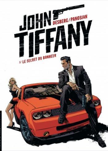 Couverture de l'album John Tiffany - 1. Le Secret du bonheur