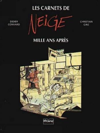Couverture de l'album Neige - HS. Les carnets de neige -Mille ans après