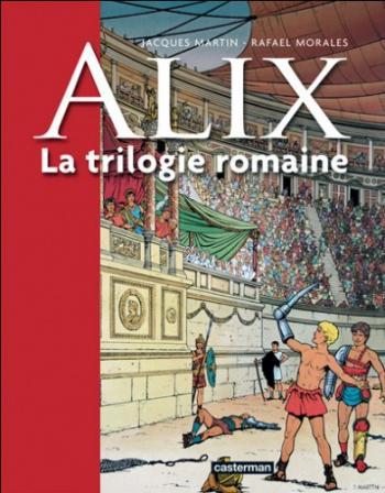 Couverture de l'album Alix - HS. La trilogie romaine