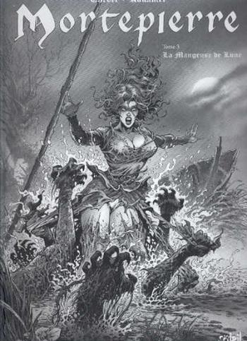 Couverture de l'album Mortepierre - 3. La Mangeuse de lune