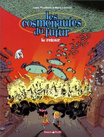 Couverture de l'album Les Cosmonautes du futur - 2. Le Retour