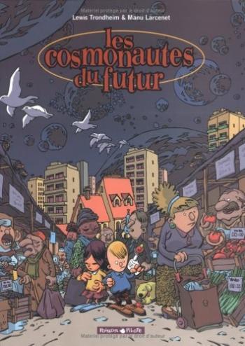 Couverture de l'album Les Cosmonautes du futur - 1. Les Cosmonautes du futur