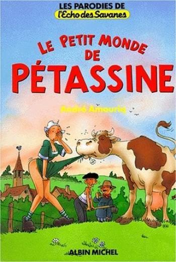 Couverture de l'album Le Petit Monde de Pétassine (One-shot)
