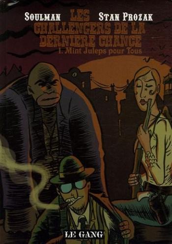 Couverture de l'album Les Challengers de la dernière chance - 1. Mint juleps pour tous