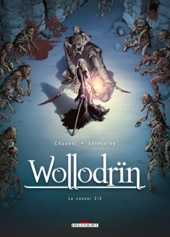 Couverture de l'album Wollodrïn - 4. Le Convoi 2/2