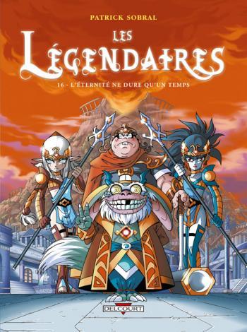 Couverture de l'album Les Légendaires - 16. L'éternité ne dure qu'un temps