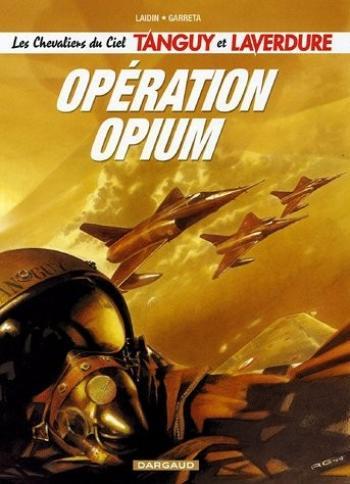 Couverture de l'album Tanguy et Laverdure - 27. Opération Opium