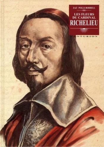 Couverture de l'album Les fleurs du cardinal Richelieu (One-shot)