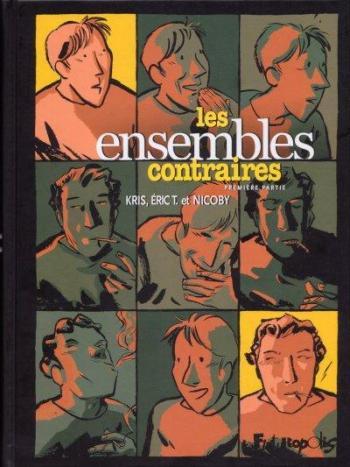 Couverture de l'album Les Ensembles contraires - 1. Première partie