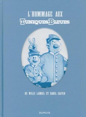 Couverture de l'album Les Tuniques bleues - HS. L'hommage aux Tuniques Bleues