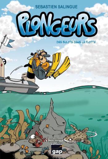 Couverture de l'album Plongeurs - 1. Des bulots dans la flotte