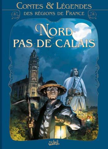 Couverture de l'album Contes & légendes des régions de France - 3. Nord - Pas de Calais