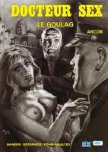 Couverture de l'album La clinique de tous les désirs - 3. Le goulag