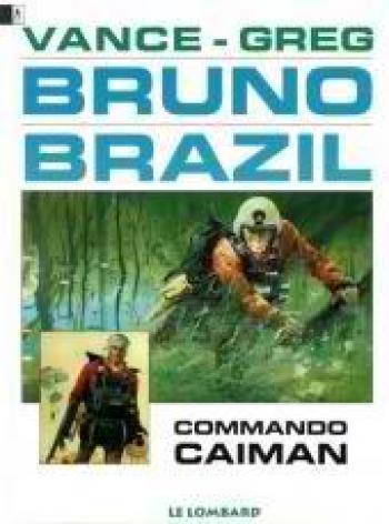 Couverture de l'album Bruno Brazil - 2. Commando Caïman