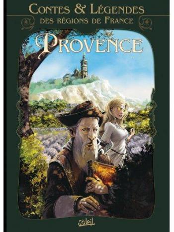 Couverture de l'album Contes & légendes des régions de France - 1. Provence