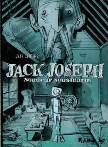 Couverture de l'album Jack Joseph, soudeur sous-marin (One-shot)
