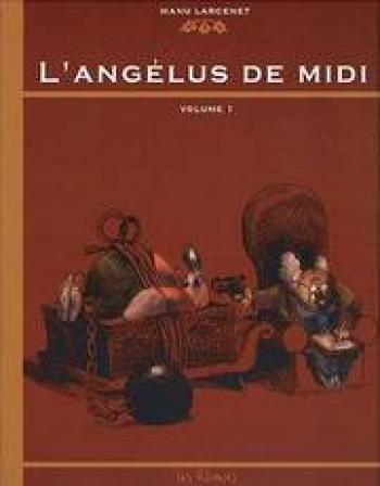 Couverture de l'album L'Angélus de midi - 1. Tome 1
