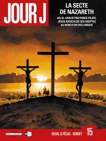 Couverture de l'album Jour J - 15. La Secte de Nazareth