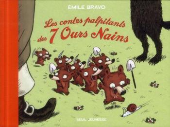 Couverture de l'album Les sept ours nains - INT. Les contes palpitants des 7 ours nains