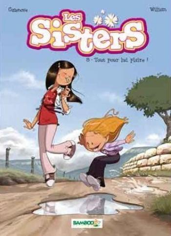 Couverture de l'album Les Sisters - 8. Tout pour lui plaire!