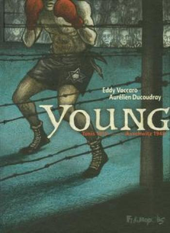 Couverture de l'album Young (Tunis 1911 - Auschwitz1945) (One-shot)