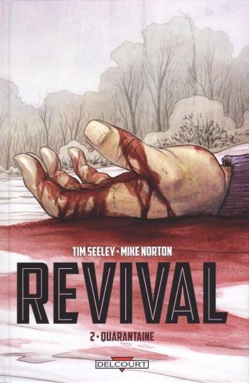 Couverture de l'album Revival - 2. Quarantaine