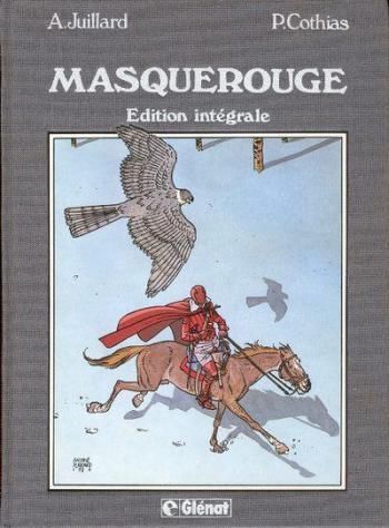 Couverture de l'album Masquerouge - INT. Édition intégrale -Tomes 1 à 3