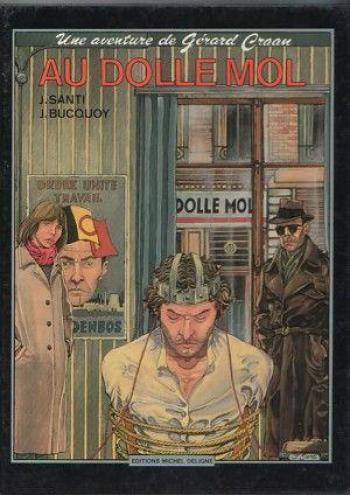 Couverture de l'album Une aventure de Gérard Craan - 2. Au Dolle Mol