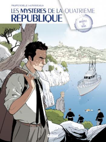 Couverture de l'album Les Mystères de la quatrième République - 2. Marseille la rouge
