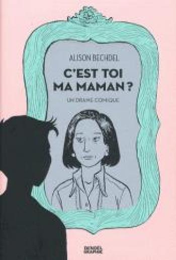 Couverture de l'album C'est toi ma maman ? (One-shot)
