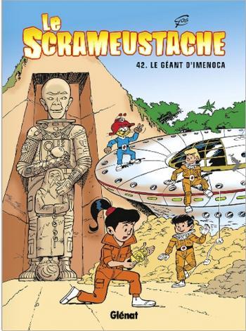Couverture de l'album Le Scrameustache - 42. Le Géant d'Imenoca