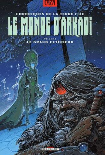 Couverture de l'album Le Monde d'Arkadi - 2. Le Grand Extérieur