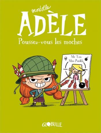 Couverture de l'album Mortelle Adèle - 5. Poussez-vous les moches