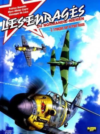 Couverture de l'album Les Enragés du Normandie-Niemen - 3. Français Sur le front Russe