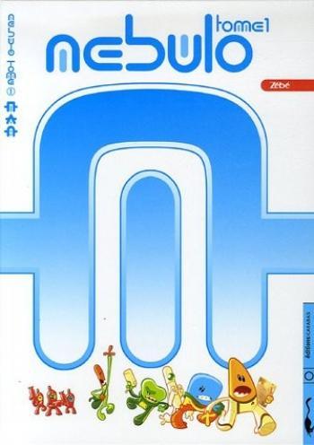 Couverture de l'album Nebulo - 1. Nebulo