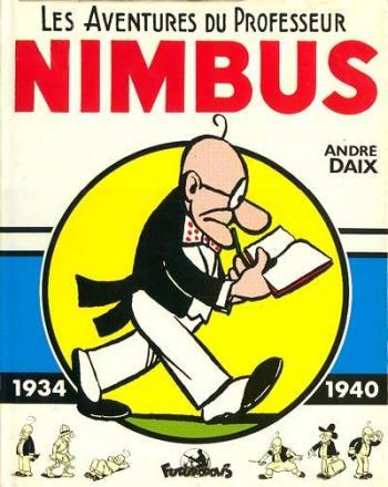 Couverture de l'album Nimbus - HS. Les aventures du Professeur Nimbus - 1934-1940