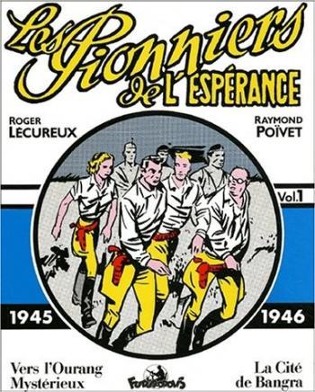 Couverture de l'album Les Pionniers de l'espérance (Intégrale) - 1. 1945-1946