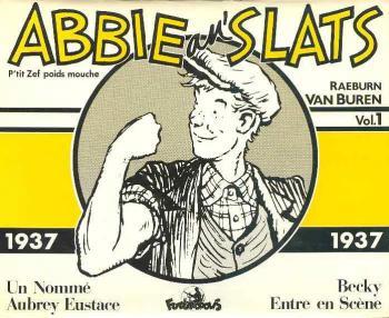 Couverture de l'album Abbie an' Slats (P'tit Zef poids mouche) - 1. Abbie an' Slats - 1937