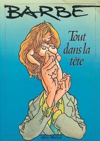 Couverture de l'album Tout dans la tête (One-shot)