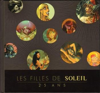 Couverture de l'album Les Filles de Soleil - 19. Les Filles de Soleil - 25 ans