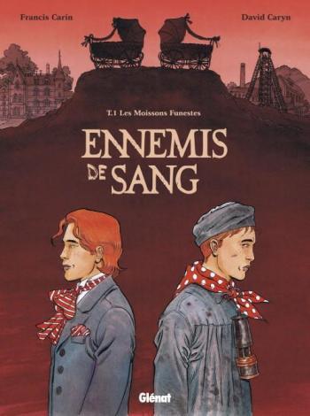 Couverture de l'album Ennemis de sang - 1. Les Moissons funestes